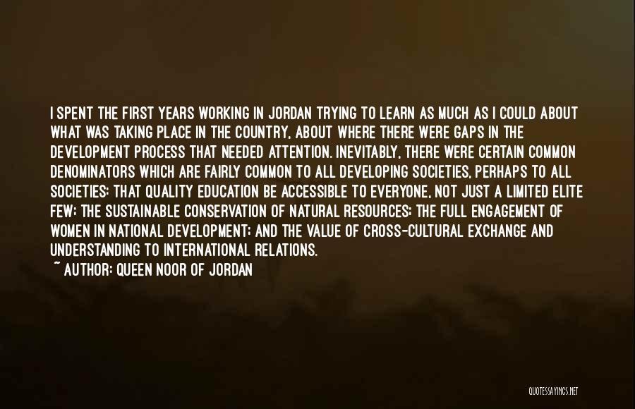 Cultural Understanding Quotes By Queen Noor Of Jordan