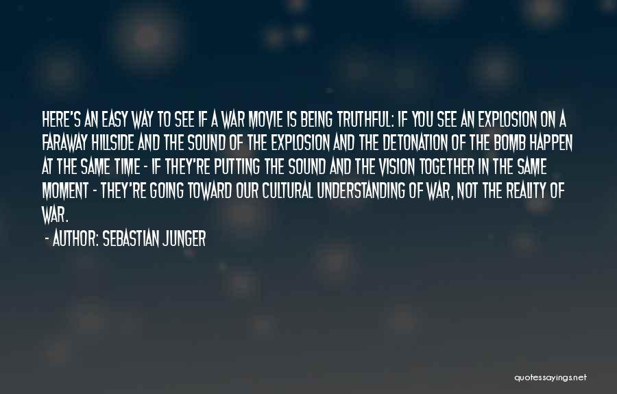 Cultural Understanding Quotes By Sebastian Junger