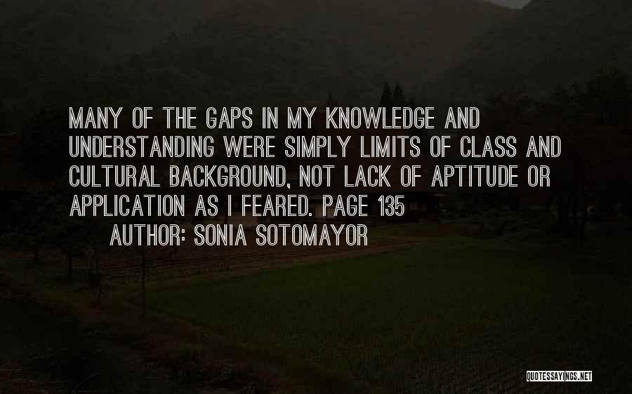 Cultural Understanding Quotes By Sonia Sotomayor