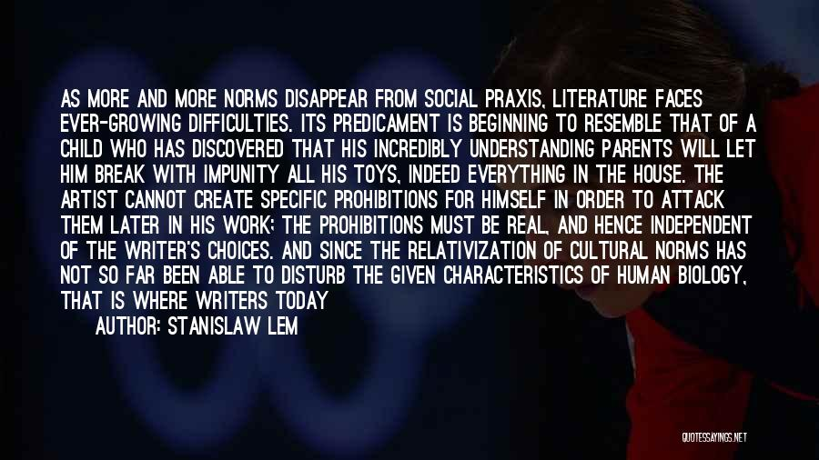 Cultural Understanding Quotes By Stanislaw Lem