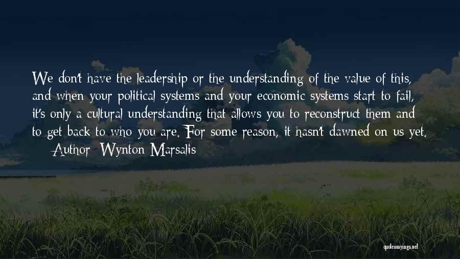 Cultural Understanding Quotes By Wynton Marsalis