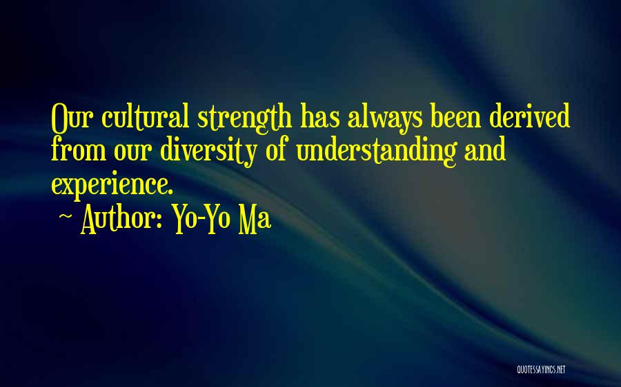 Cultural Understanding Quotes By Yo-Yo Ma