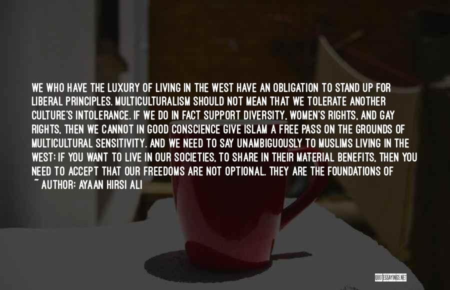 Culture And Diversity Quotes By Ayaan Hirsi Ali