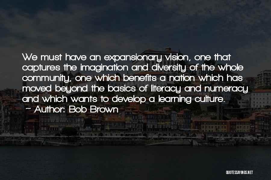 Culture And Diversity Quotes By Bob Brown