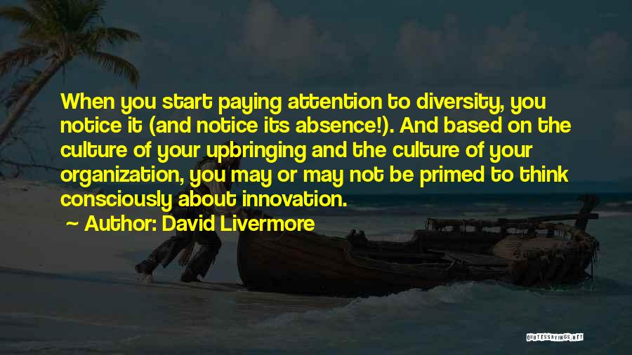 Culture And Diversity Quotes By David Livermore