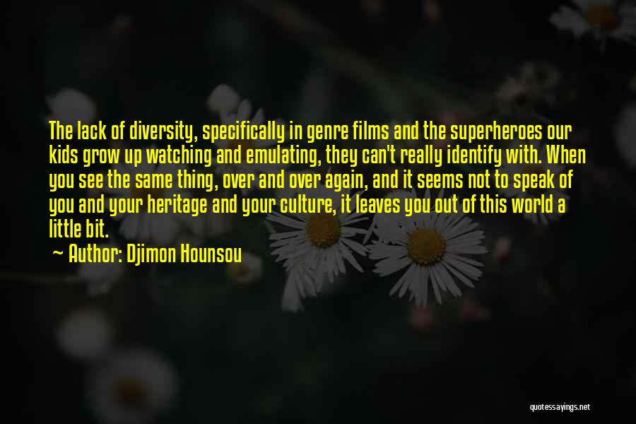 Culture And Diversity Quotes By Djimon Hounsou