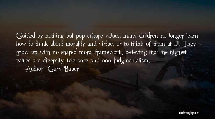 Culture And Diversity Quotes By Gary Bauer