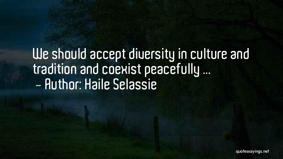 Culture And Diversity Quotes By Haile Selassie