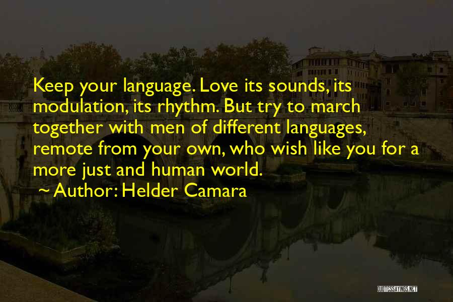Culture And Diversity Quotes By Helder Camara