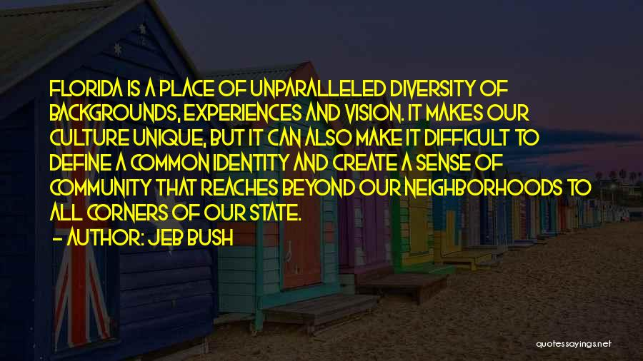Culture And Diversity Quotes By Jeb Bush