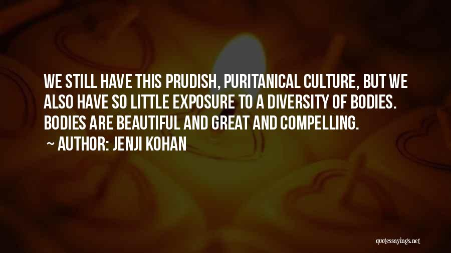 Culture And Diversity Quotes By Jenji Kohan