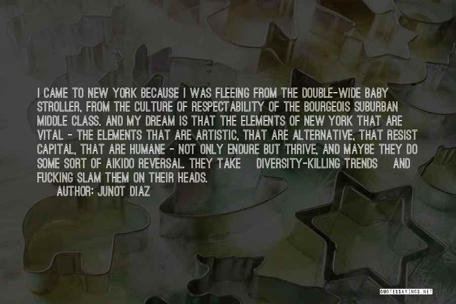 Culture And Diversity Quotes By Junot Diaz