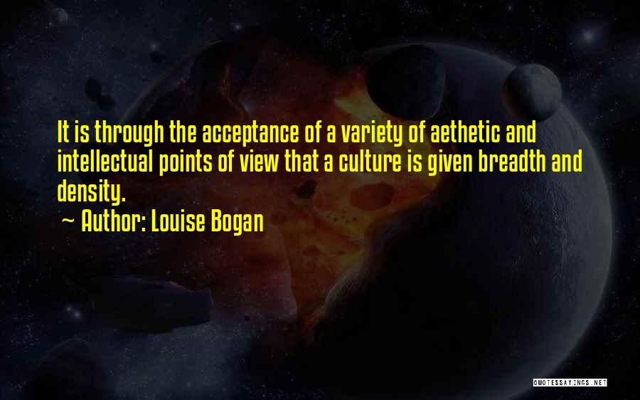 Culture And Diversity Quotes By Louise Bogan
