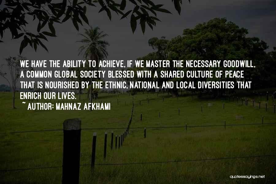 Culture And Diversity Quotes By Mahnaz Afkhami