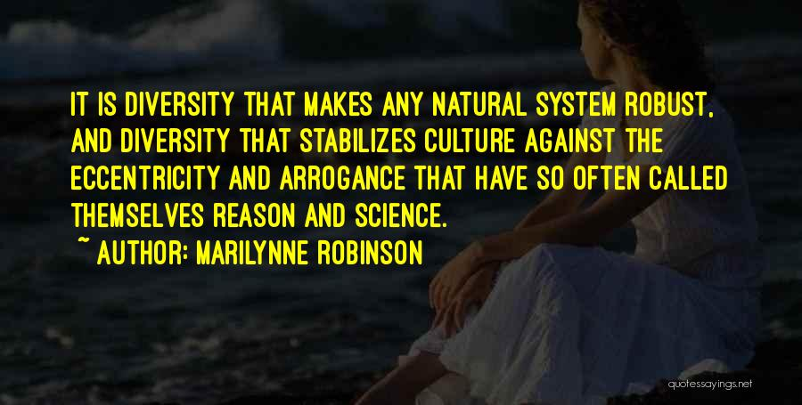 Culture And Diversity Quotes By Marilynne Robinson