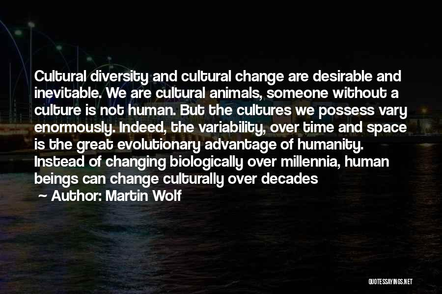 Culture And Diversity Quotes By Martin Wolf