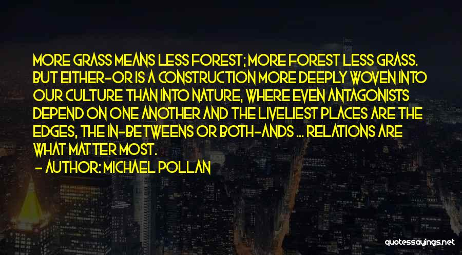 Culture And Diversity Quotes By Michael Pollan