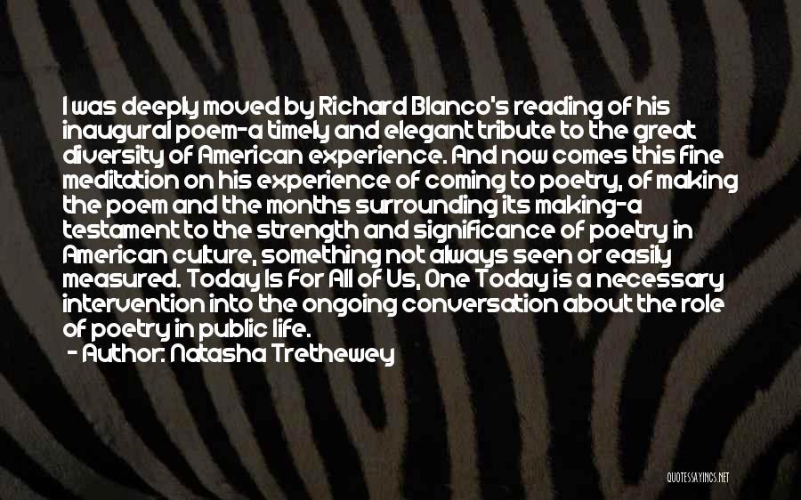 Culture And Diversity Quotes By Natasha Trethewey