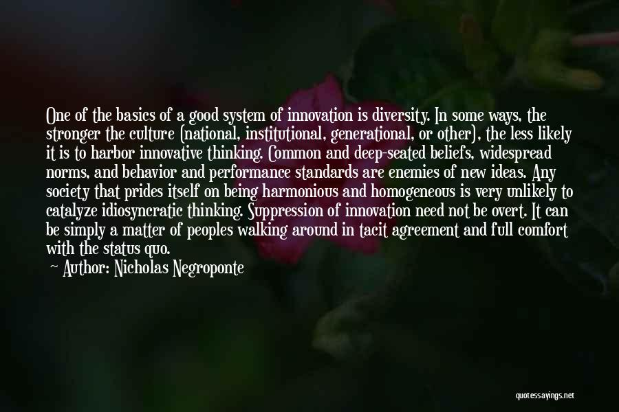 Culture And Diversity Quotes By Nicholas Negroponte