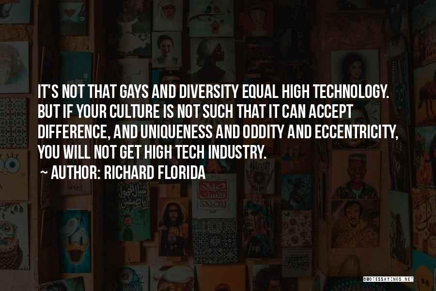 Culture And Diversity Quotes By Richard Florida