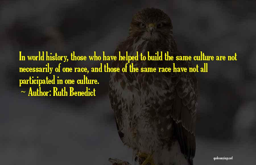 Culture And Diversity Quotes By Ruth Benedict