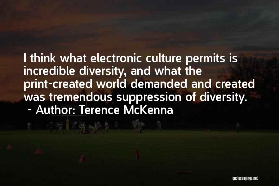 Culture And Diversity Quotes By Terence McKenna