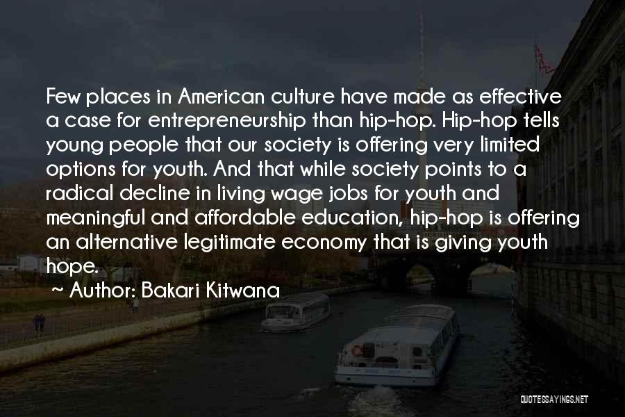 Culture In Decline Quotes By Bakari Kitwana