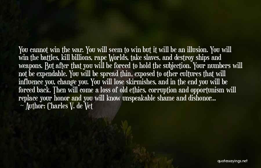 Culture In Decline Quotes By Charles V. De Vet