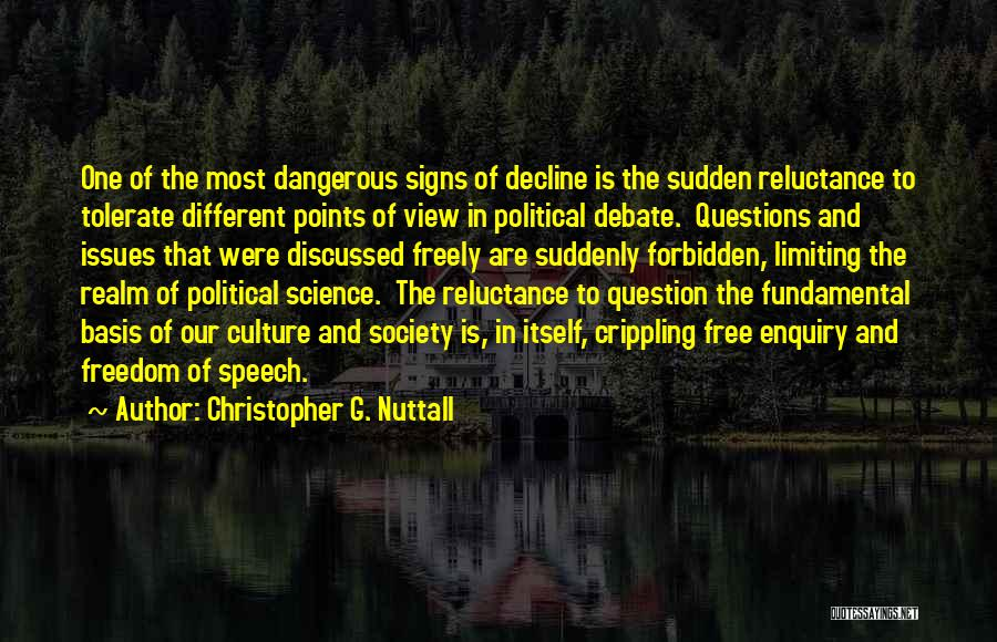 Culture In Decline Quotes By Christopher G. Nuttall