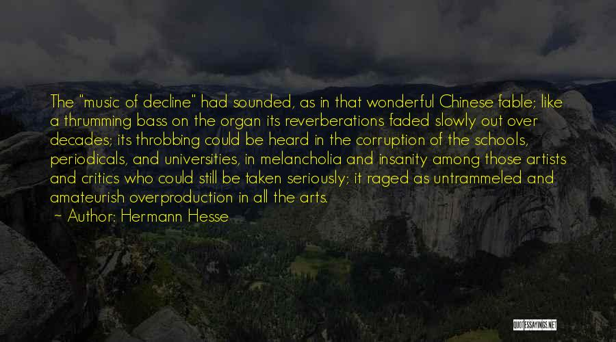 Culture In Decline Quotes By Hermann Hesse