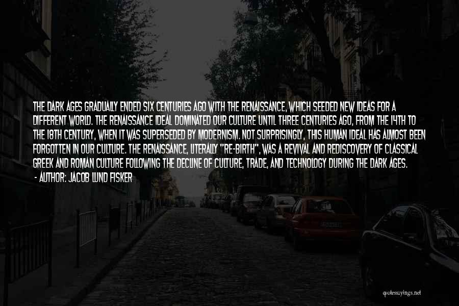 Culture In Decline Quotes By Jacob Lund Fisker