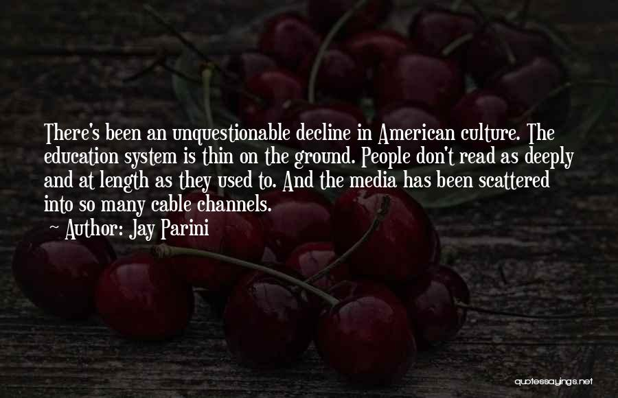 Culture In Decline Quotes By Jay Parini