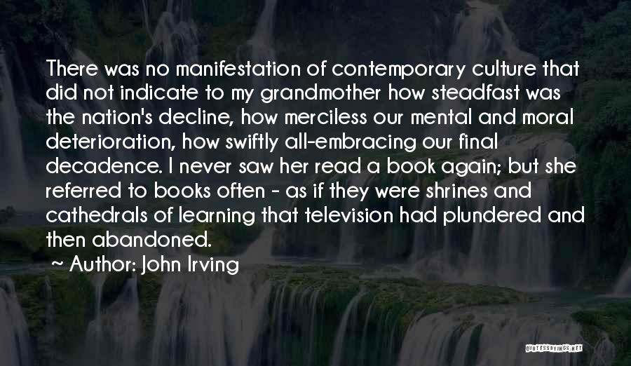 Culture In Decline Quotes By John Irving