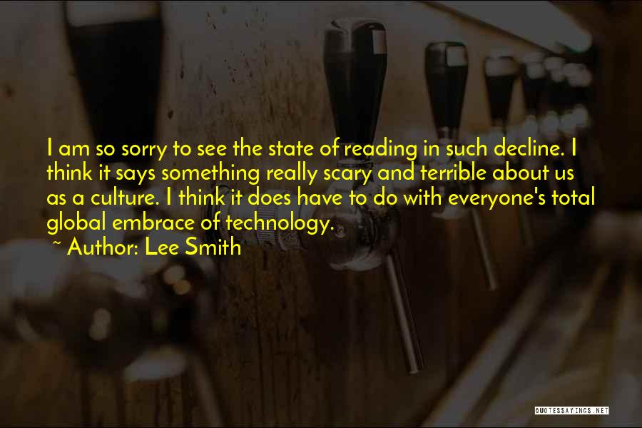 Culture In Decline Quotes By Lee Smith