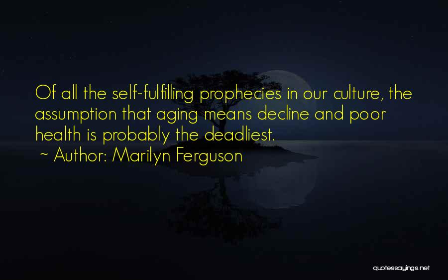 Culture In Decline Quotes By Marilyn Ferguson