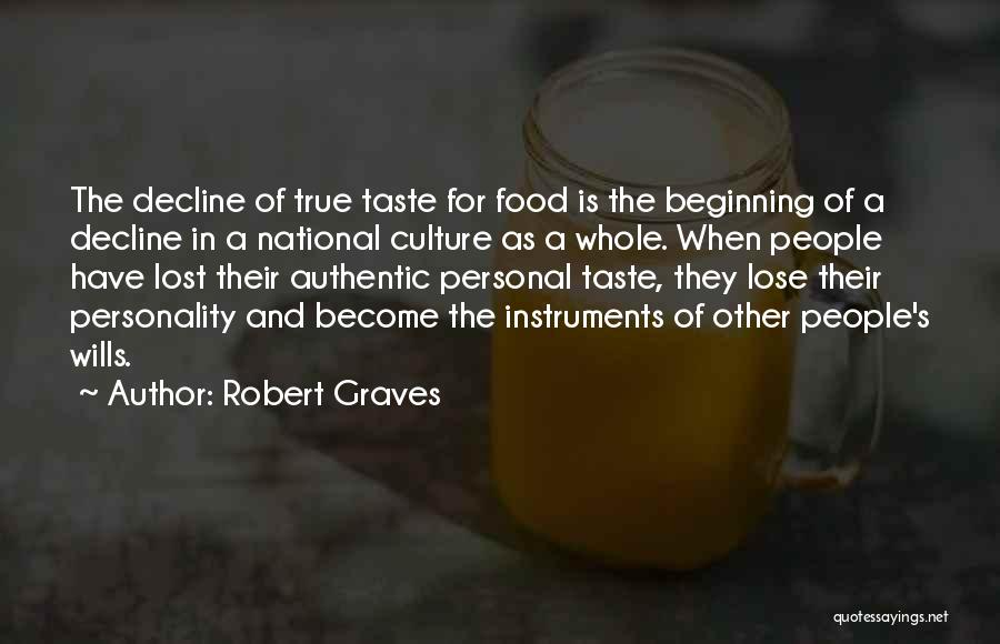 Culture In Decline Quotes By Robert Graves