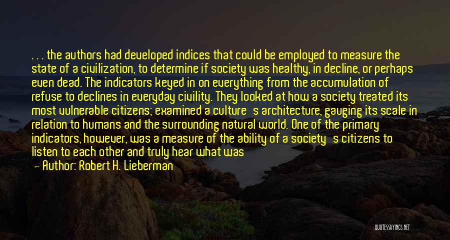 Culture In Decline Quotes By Robert H. Lieberman