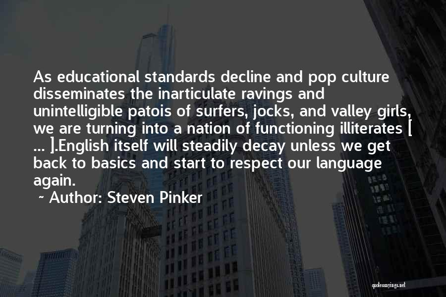Culture In Decline Quotes By Steven Pinker
