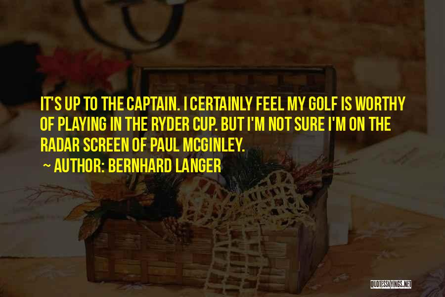 Cup Quotes By Bernhard Langer