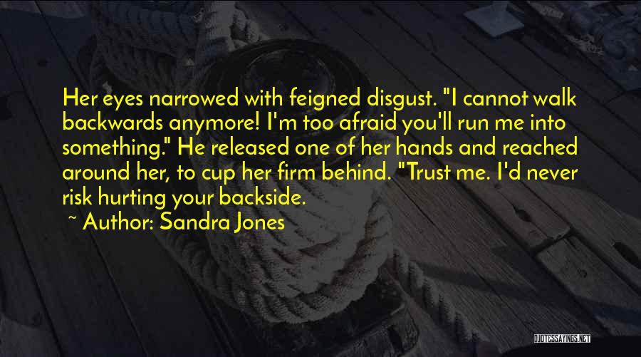 Cup Quotes By Sandra Jones