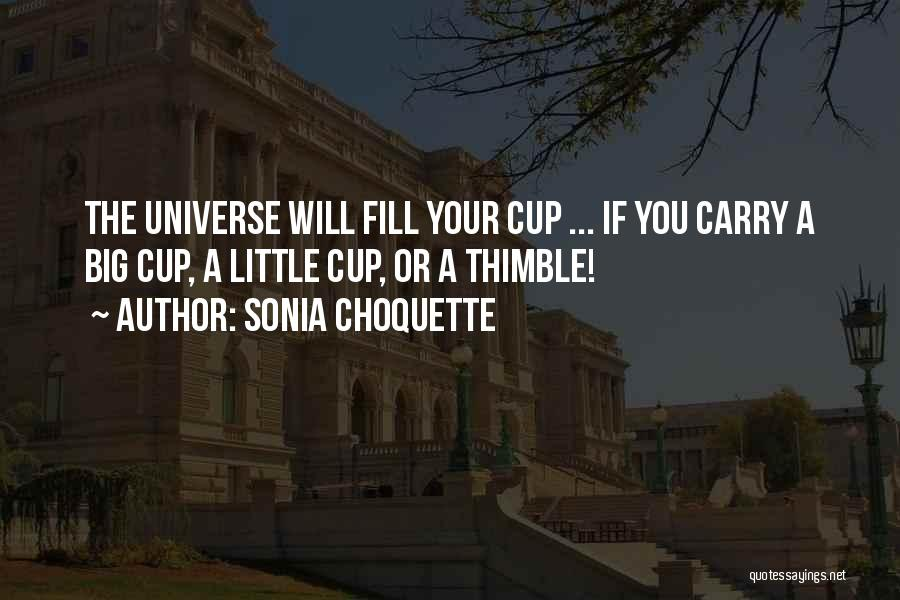 Cup Quotes By Sonia Choquette