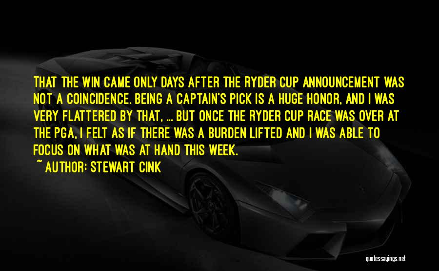 Cup Quotes By Stewart Cink