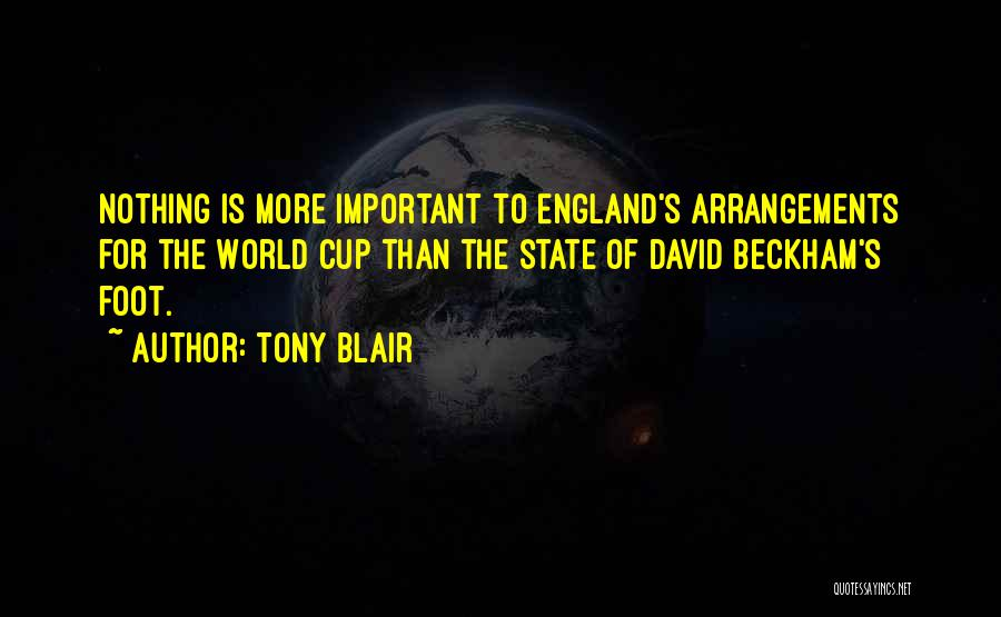 Cup Quotes By Tony Blair
