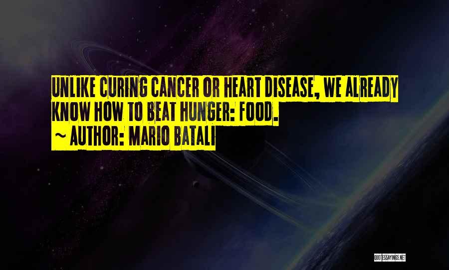 Curing Disease Quotes By Mario Batali