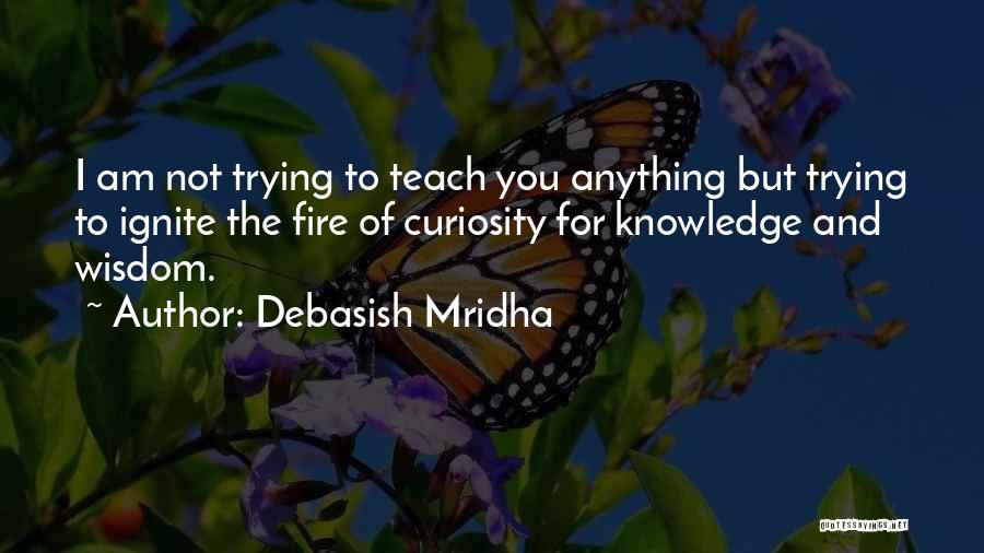 Curiosity And Love Quotes By Debasish Mridha