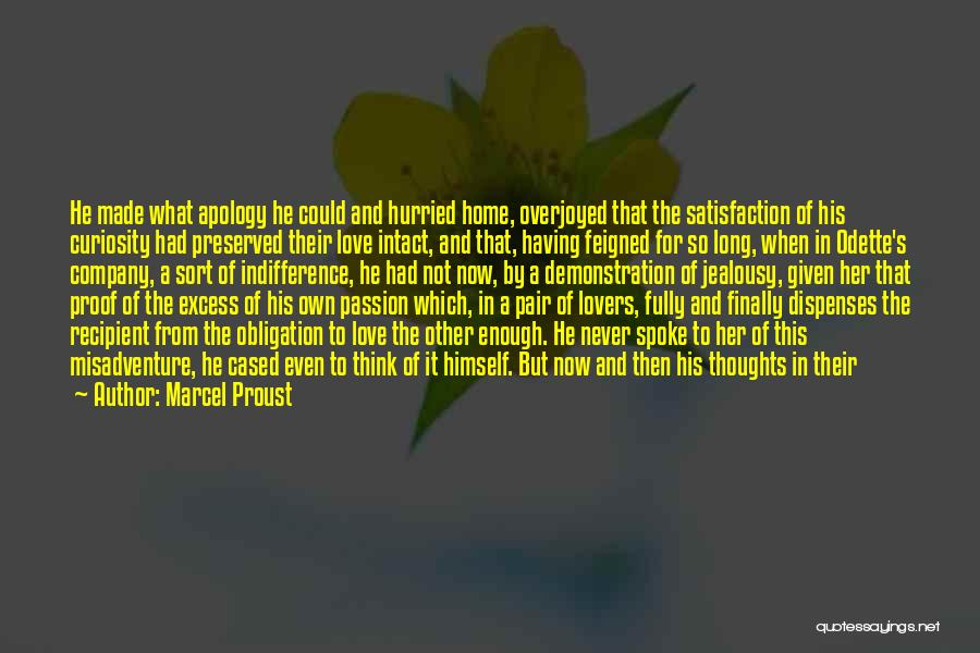 Curiosity And Love Quotes By Marcel Proust