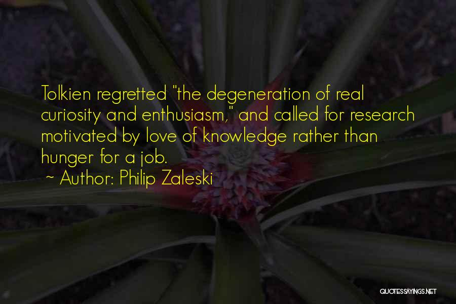 Curiosity And Love Quotes By Philip Zaleski