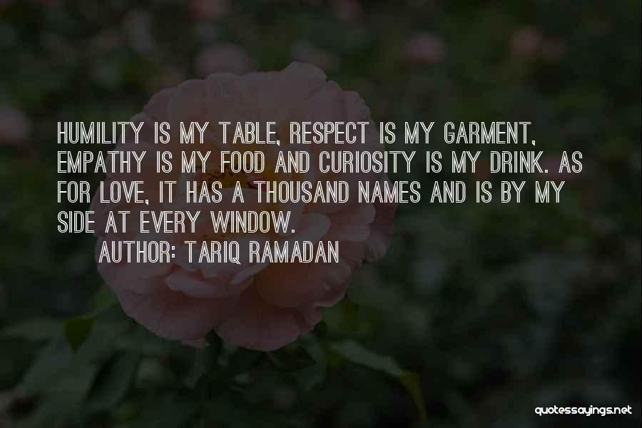 Curiosity And Love Quotes By Tariq Ramadan