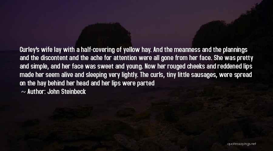 Curley's Wife's Death Quotes By John Steinbeck