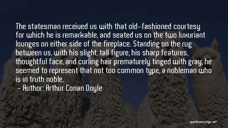 Curling Hair Quotes By Arthur Conan Doyle